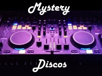 Mystery Discos